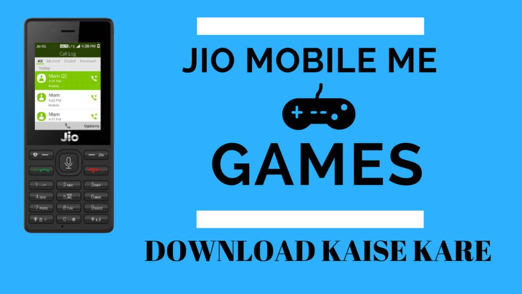JIO Phone में Game Download