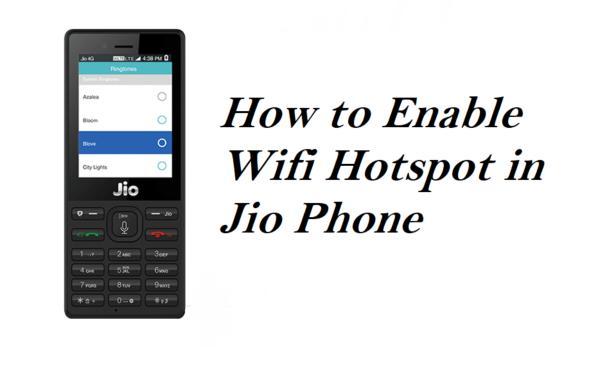 Jio Phone में hotspot