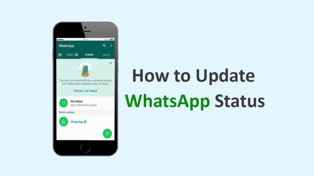 व्हाट्सएप स्टेटस कैसे अपडेट करें