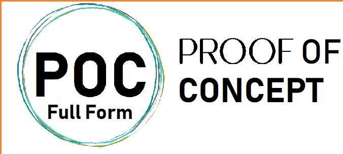 पीओसी POC क्या है